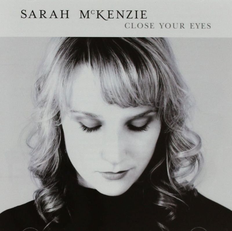 Album Cover Sarah McKenzie - Close Your Eyes